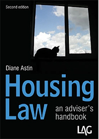 Housing Law: an advisor's handbook, second edition by Diane Astin and published by The Legal Action Group