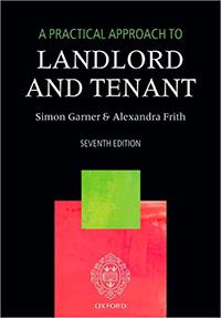 Landlord And Tenant Simon Garner & Alexandra Frith Seventh Edition