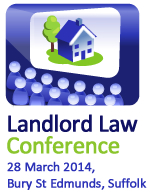 Landlord Law Conference - 28th March 2014